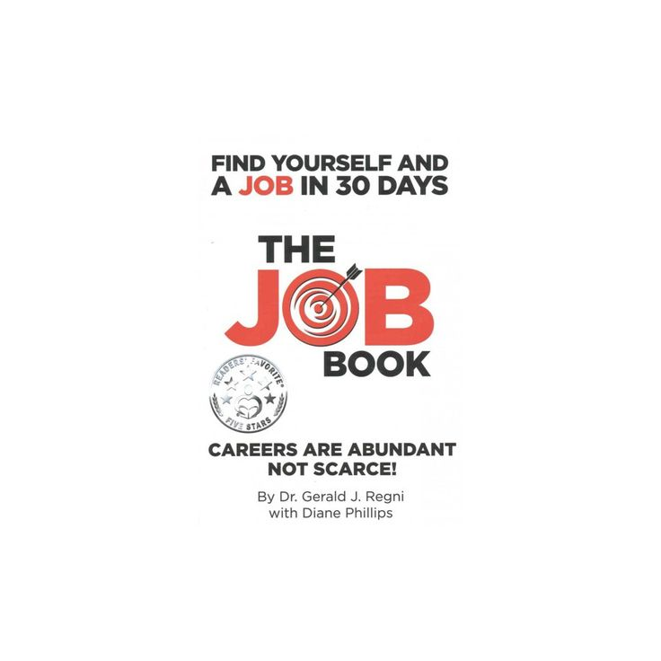 Job Book : Find Yourself and a Job in 30 Days (Paperback) (Gerald J. Regni)
