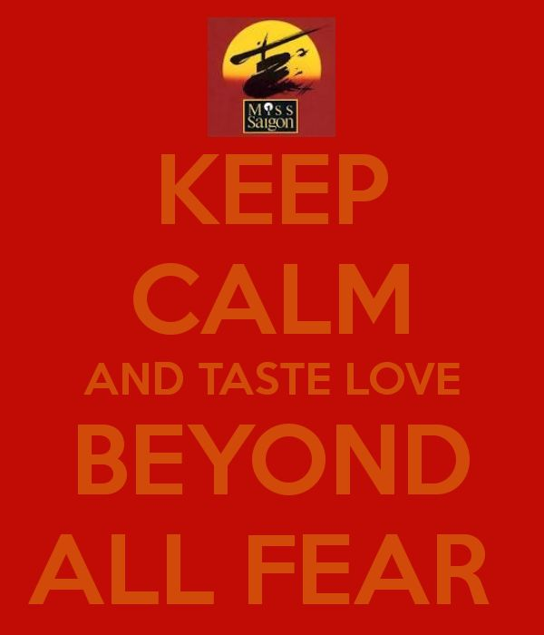 Miss Saigon....I'd Give my Life for You. Love this song so much :)