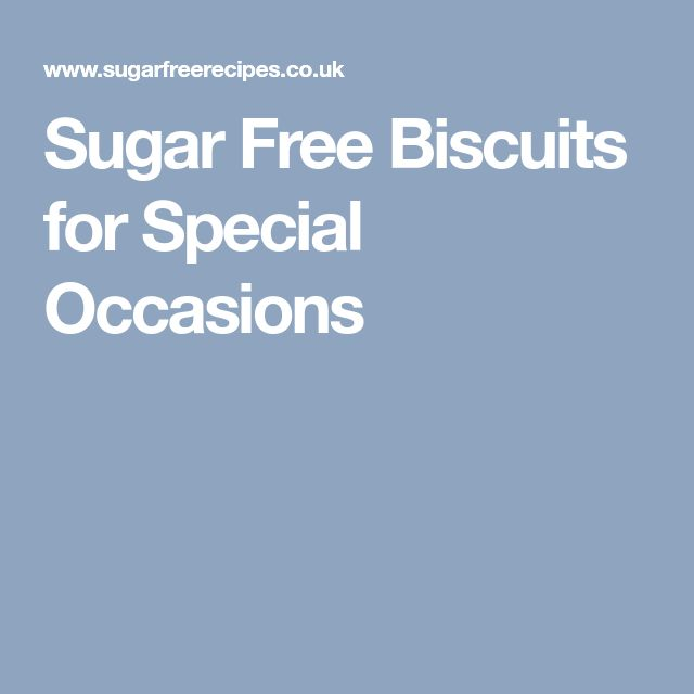 Sugar Free Biscuits for Special Occasions
