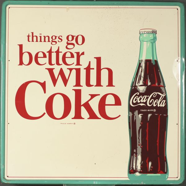 """""""Things Go Better With Coke"""" vintage metal Coca Cola sign."""