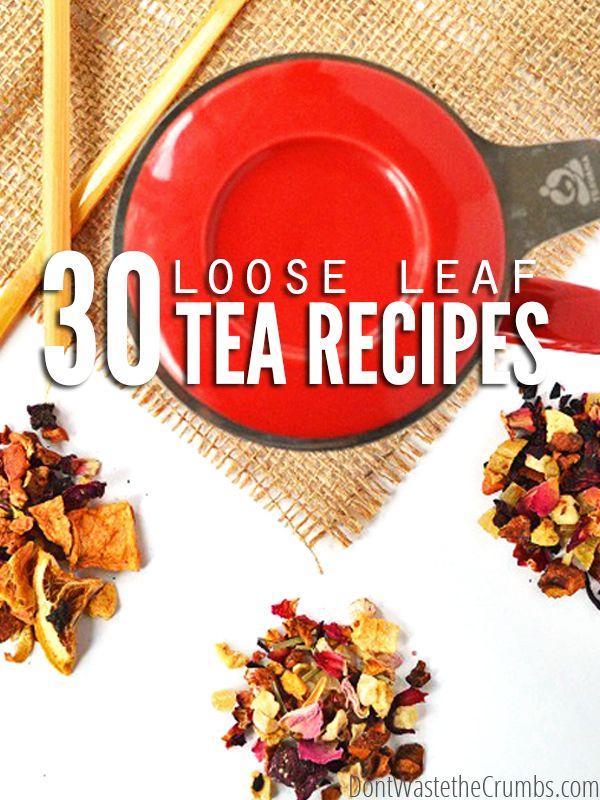 30 Loose Leaf Tea Recipes