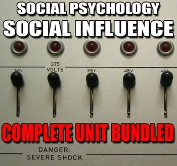 Social Psychology: Social Influence - Includes Social Influence Powerpoints, Handouts, Role-play, Quiz, Video Links - Lesson Plans included. This Social Influence unit has 7-8 days worth of lessons. I have used this for both AP Psychology and regular classes.