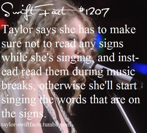 Taylor facts. Lol! I would too