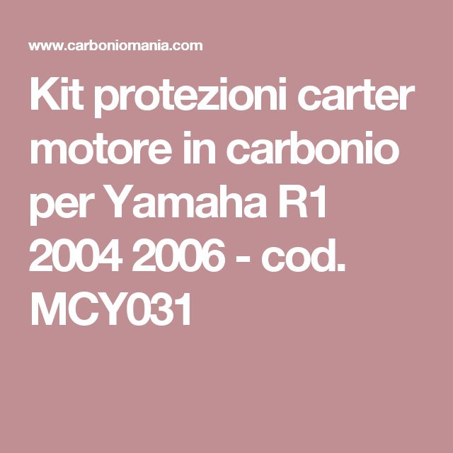 Kit protezioni carter motore in carbonio per Yamaha R1 2004 2006 - cod. MCY031
