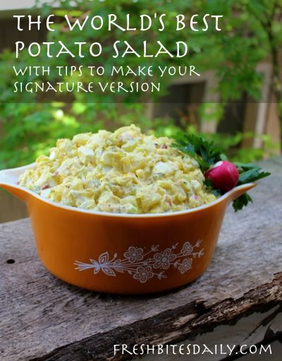 The world's best potato salad with tips on making it your own