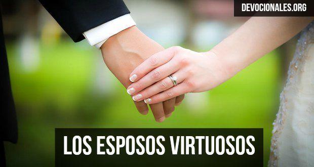 Los Esposos Virtuosos Proverbios 31 Job 29, 31 † Biblia