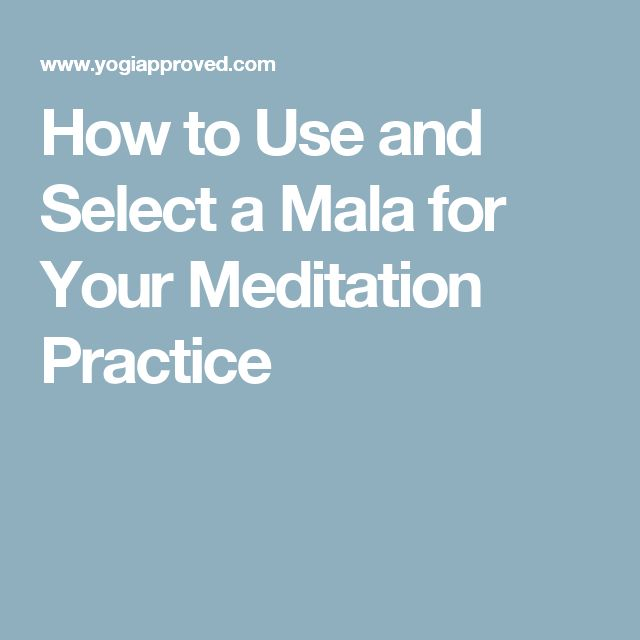 How to Use and Select a Mala for Your Meditation Practice