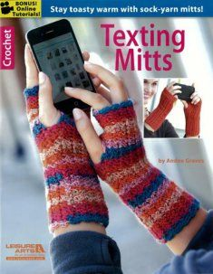 Texting Mitts, what will they think of next?! I can use these at the office on Mondays before the heat kicks in!!!