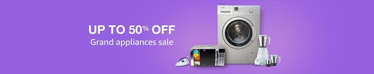 Enjoy Grand Appliance Sale - Get Upto 50% off on Top Selling Appliances created on #Amazon is running an amazing offer on Kitchen & Home Appliances