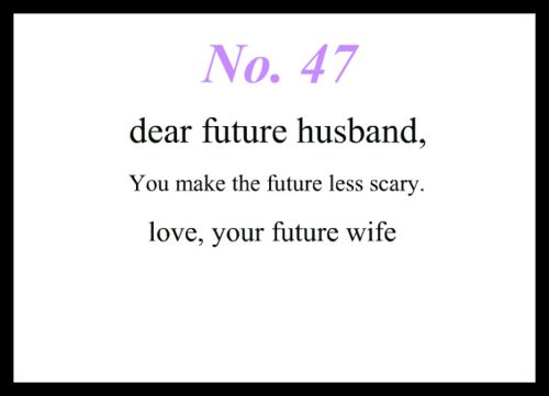 Love Notes To My Future Husband... Will be doing this and putting them on his pillow every morning...