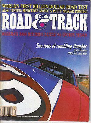 VINTAGE APRIL1982 ROAD & TRACK MAGAZINE-MASERATI BITURBO, PETTY NASCAR PONTIAC