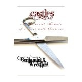 Castles: A Fictional Memoir of a Girl with Scissors (Kindle Edition)By Benjamin X. Wretlind