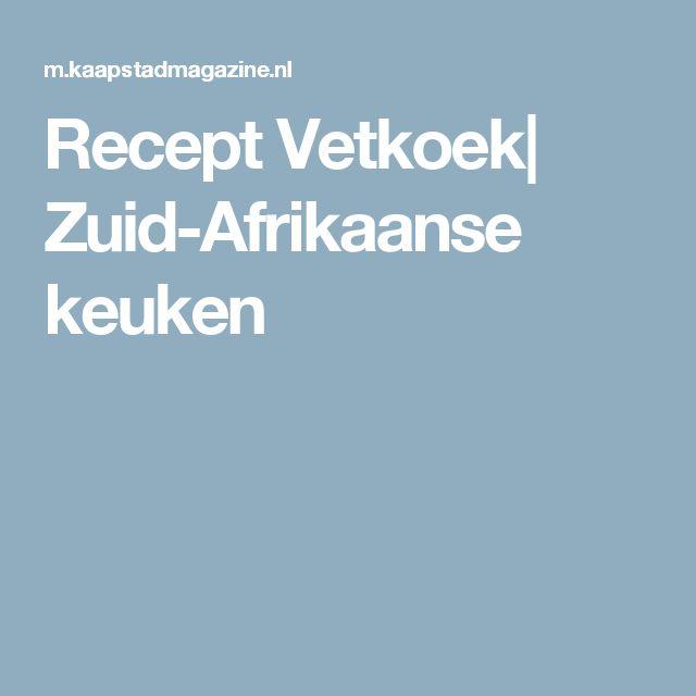 Recept Vetkoek| Zuid-Afrikaanse keuken