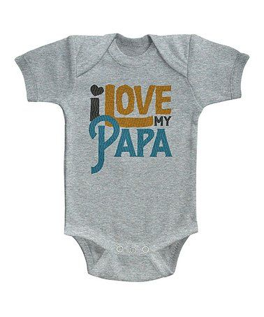 Love this Gray Heather 'I Love My Papa' Bodysuit - Infant by It's All Relative on #zulily! #zulilyfinds