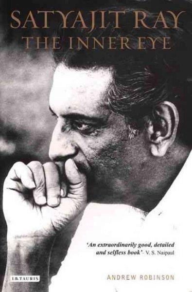 Precision Series Satyajit Ray: The Inner Eye