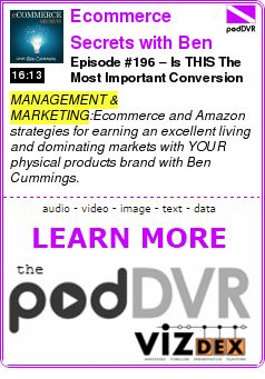 #MANAGEMENT #PODCAST  Ecommerce Secrets with Ben Cummings    Episode #196 – Is THIS The Most Important Conversion Factor For An Amazon Listing?    READ:  https://podDVR.COM/?c=fa5bee71-9767-c70c-3cde-97fead94c768