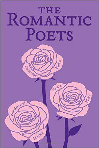 The Romantic Poets (Word Cloud Classics): John Keats, Percy Bysshe Shelley, George Gordon Byron, William Wordsworth, Samuel Taylor Coleridge: 9781626863910: Amazon.com: Books