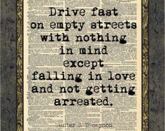 Hunter S Thompson Quote. Inspirational Art Print. Typographic