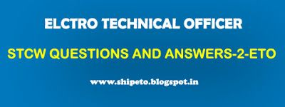 STCW QUESTIONS AND ANSWERS -2-ETO