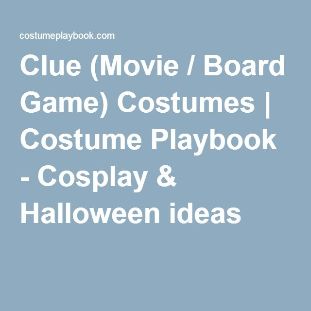 Clue (Movie / Board Game) Costumes | Costume Playbook - Cosplay & Halloween ideas