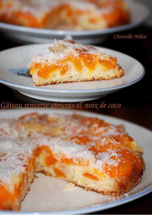 Gâteau renversé abricots et noix de coco -  Upside-Down Cake apricots and coconut
