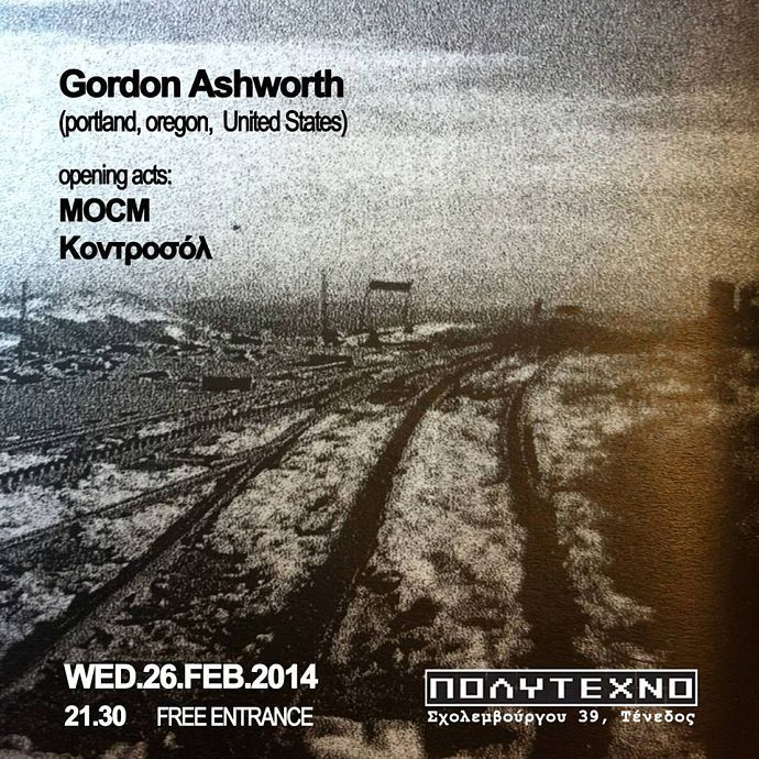 GORDON ASHWORTH / MoCM / Κοντροσόλ live στο ΠΟΛΥΤΕΧΝΟ - 26/2/2014 http://www.kerkyra.net/events/index.asp?PageId=44&ArticleID=706