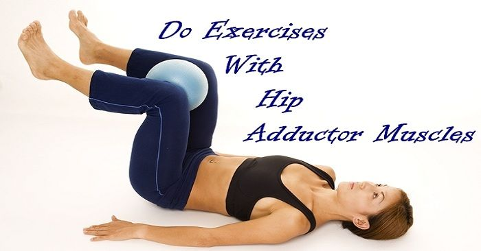 The adductor muscles are known as a group of muscles in your inner thigh. They take responsibility for balancing your pelvis, and you are able to do exercises with adductor muscles in order to increase these muscles' strength and fix bow legs.