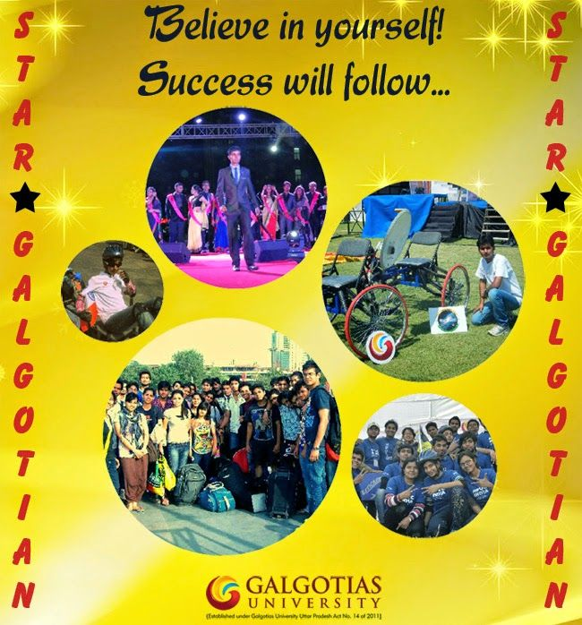 Believe in yourself! #Success will follow. Yes this is proved by our brilliant star #Galgotians.