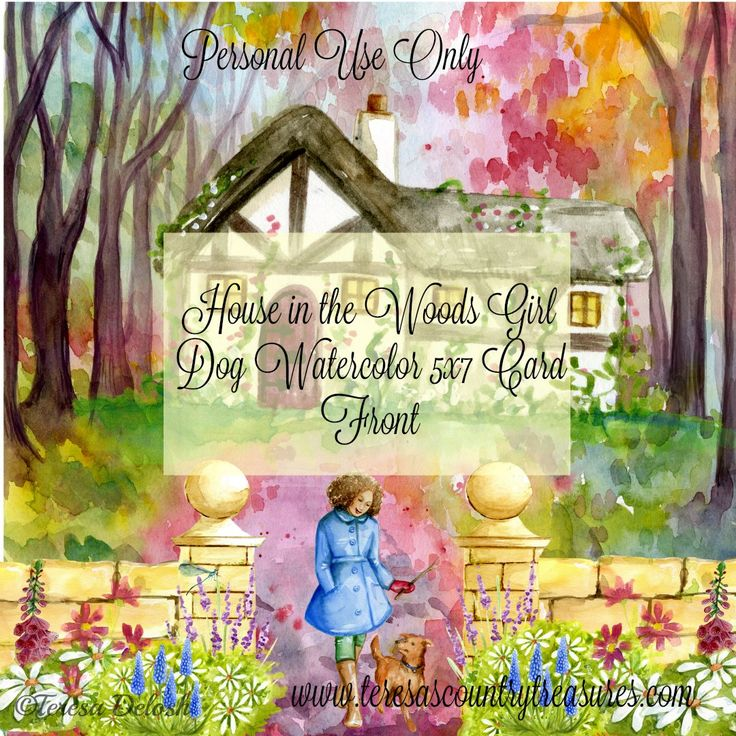#House in the #Woods #Girl #Dog #Watercolor 5x7 #Card Front #Printable
