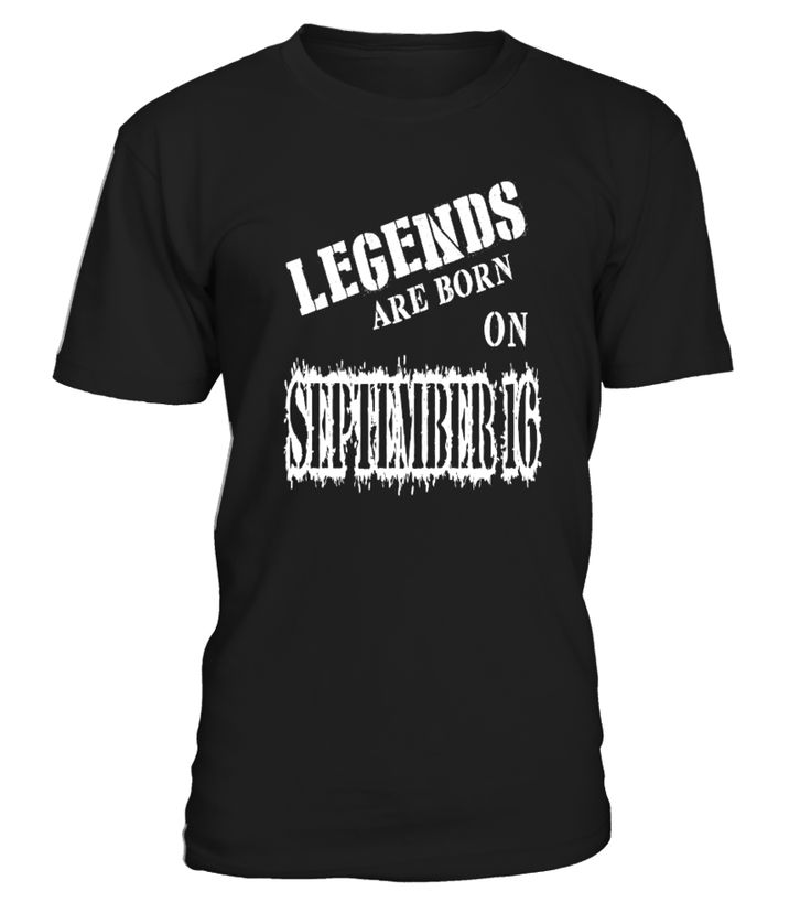 Legends are born on September 16   uncle shirt ideas, best uncle shirt, super uncle shirt, favorite uncle t shirt #uncle #giftforuncle #family #hoodie #ideas #image #photo #shirt #tshirt #sweatshirt #tee #gift #perfectgift #birthday #Christmas