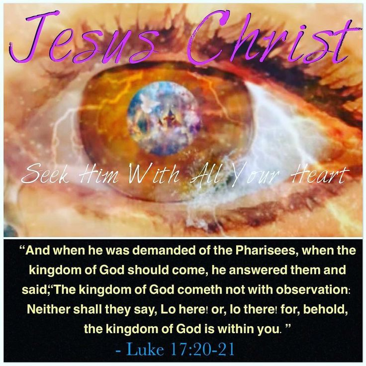 """""""And when he was demanded of the Pharisees, when the kingdom of God should come, he answered them and said, """"The #kingdom of God cometh not with observation: Neither shall they say, Lo here! or, lo there! for, behold, the kingdom of God is within you."""" ~ Luke 16:20-21 ✝️❤️✡️ #BELIEVE  #God #Jesus #HolySpirit #Beautiful #prayer #Israel #Jerusalem #USA #amazing #hope #faith #love #Quotes #Inspiration #Spirituality #strength #life #bible AreYouSaved?  Repent & Be Baptized  #BornAgain"""