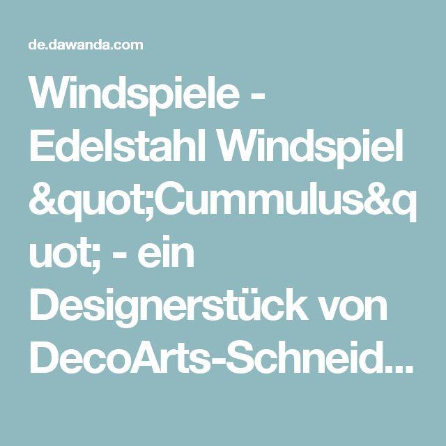 """Windspiele - Edelstahl Windspiel """"Cummulus"""" - ein Designerstück von DecoArts-Schneider bei DaWanda"""