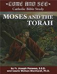 """Come and See: Moses and the Torah $24.95 USD """"Come and See, Catholic Bible Study"""" Moses and Torah covers the Old Testament books of Exodus, Leviticus, Numbers and Deuteronomy. Study the ways in which God reveals Himself to Moses, delivers His chosen people from slavery in Egypt, and gives the law."""