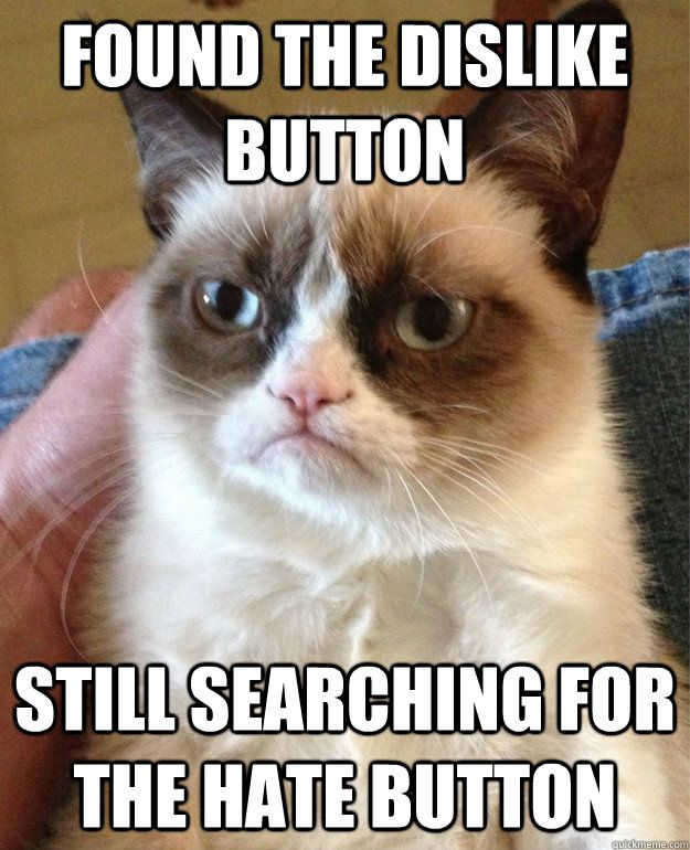 Found the dislike button...  *