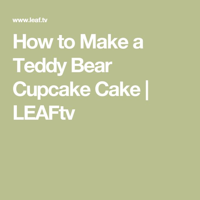 how to make bear cupcakes