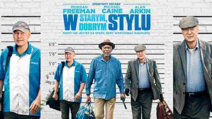 W starym, dobrym stylu Lektor PL – 1080p / Going in Style 2017