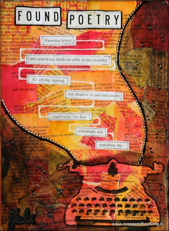 Art Journal - Found poetry I love text with art together