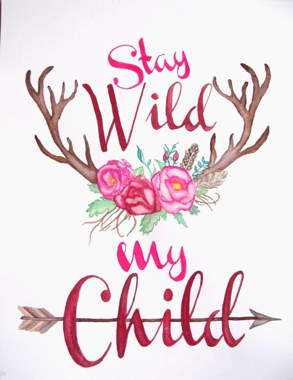 Stay Wild My Child Antler & Flower by HushabyeMountainArt on Etsy