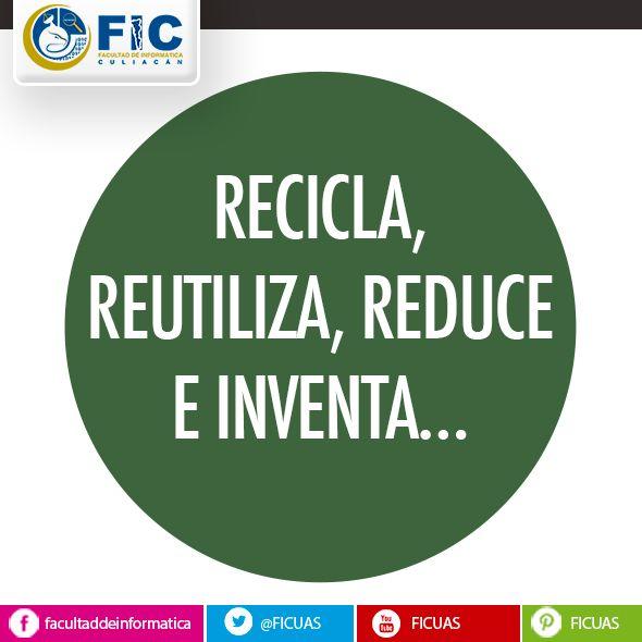 RECICLA, REUTILIZA, REDUCE E INVENTA...