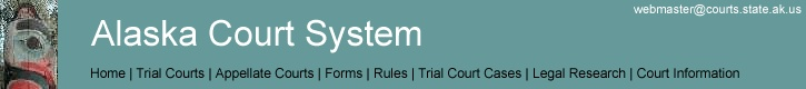 Search for a case by case number or by name. View scheduled court dates/times, review docket sheet of filed documents, view statute case was filed under, pay fines online for Alaska's Court System