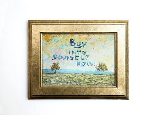 Quote painting Contemporary Art Original Artwork Office