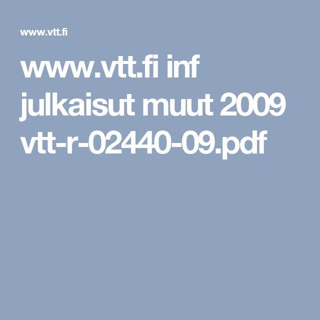 www.vtt.fi inf julkaisut muut 2009 vtt-r-02440-09.pdf