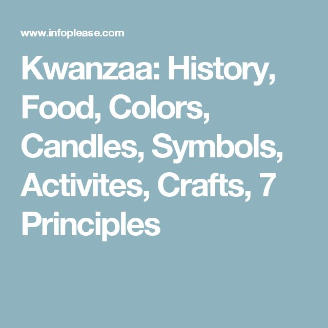 Kwanzaa: History, Food, Colors, Candles, Symbols, Activites, Crafts, 7 Principles