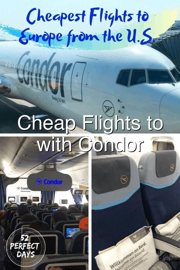 Cheap Flights To Europe With Condor Airlines Cheap Flights To Europe Cheap Flights Flight