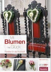Mit Blumen ins Gluck 12 (Hochzeit 2/2013) немецкий журнал, на немецком яз