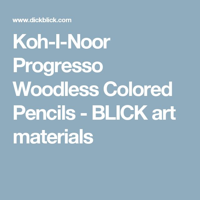 Koh-I-Noor Progresso Woodless Colored Pencils - BLICK art materials