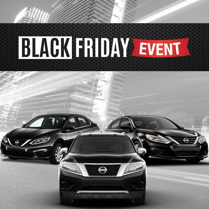 Black Friday Event Starts NOW! Get our best deals of the year on your favorite Nissan's! CHECK THEM OUT NOW: http://www.mossynissan.com/advertised-specials.htm
