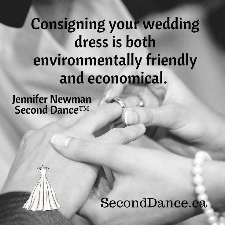 Consigning your wedding dress is both environmentally friendly and economical. Jennifer Newman, Second Dance™  #bride #bridal #wedding #weddingdress #bridalgown #weddinggown #GTA #Niagara #Toronto #Hamilton #Buffalo #NewYork #WesternNewYork #Kitchener #Waterloo #engagement #fiancee #proposal #weddingtrends #DIY #budget