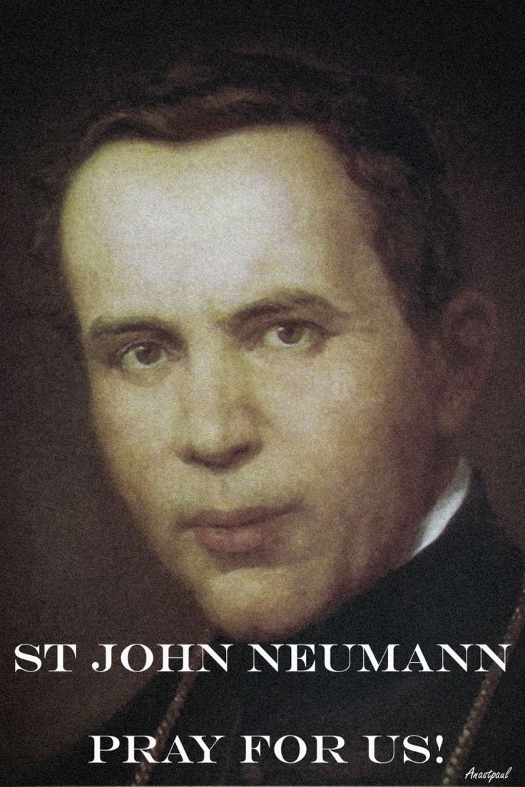 PRAYER – Holy Father, You brought St John Neumann to the new world to show Your ways and lead all to You.   By Your grace, may we all learn to live such zealous and loving lives!   Grant Lord that St John Neumann, by the living power of his example and by the intercession of his prayers, may assist us and intercede to help us, today and forever.  We make our prayer through our Lord Jesus Christ, in union with the Holy Spirit, one God forever, amen...#mypic