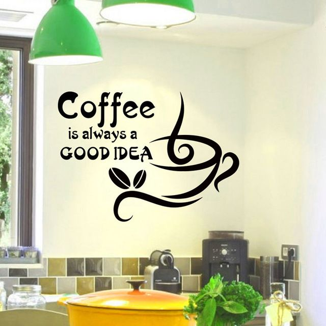 DCTOP Coffee Is Always A Good Idea Quotes Wall Stickers Coffee Cup Home Decor DIY Vinyl Adhesive Wall Decals For Kitchen